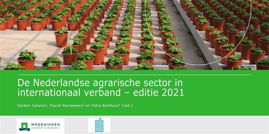 De Nederlandse agrarische sector in internationaal verband - editie 2021