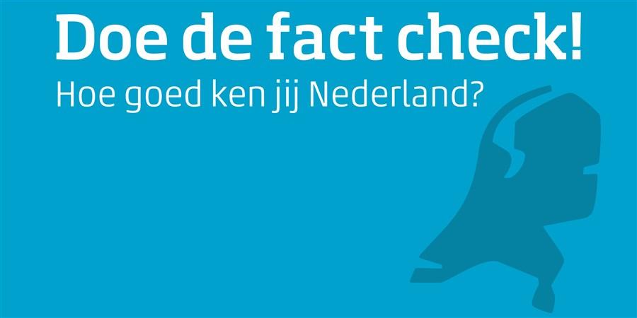Doe de fact check Hoe goed ken jij Nederland afbeelding kaart van nederland